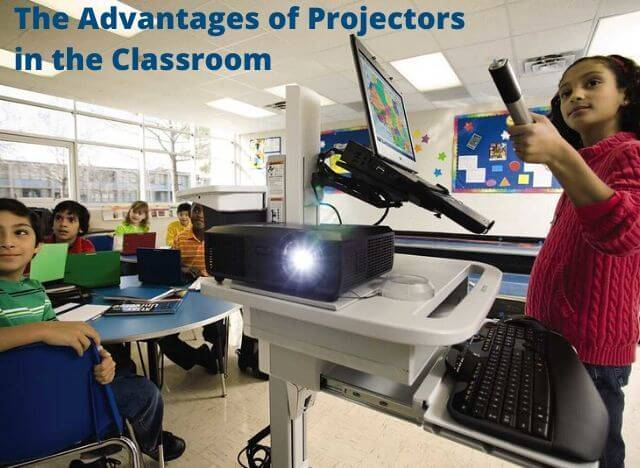 The Advantages of Projectors in the Classroom