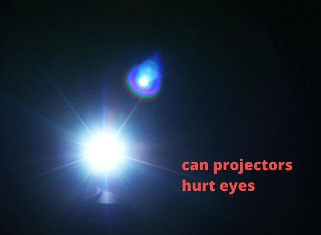 can projectors hurt eyes