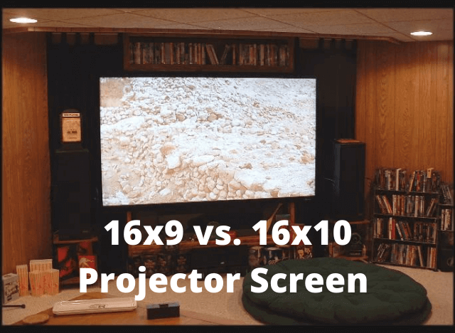 16x9 vs 16x10 Projector Screen