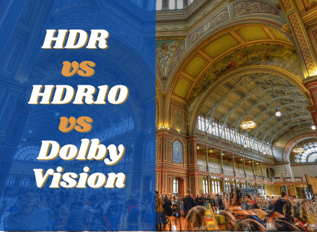 HDR HDR10 or Dolby Vision