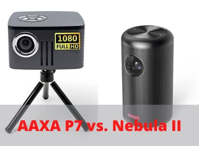 AAXA P7 vs Nebula II