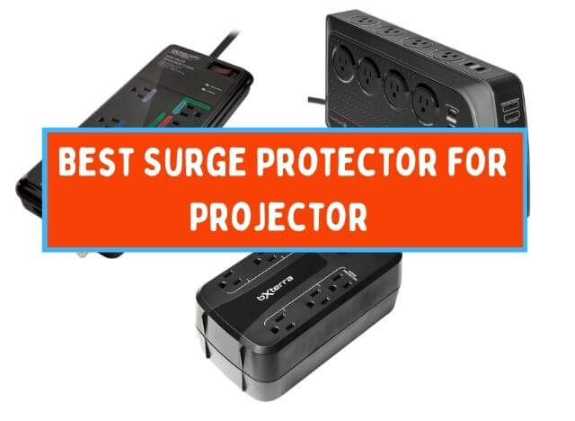 Best Surge Protector for Projector